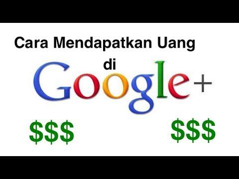 Video Cara Dapat Uang Di Google cara mendapatkan uang dari internet melalui Google Plus! Sebuah cara mendapatkan uang dari internet melalui google plus, cara ini sangat simple, sederhana dan mudah untuk dilakukan