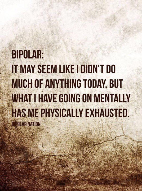 Whether or not you officially have bipolar disorder ... feel like you'll relate to this.