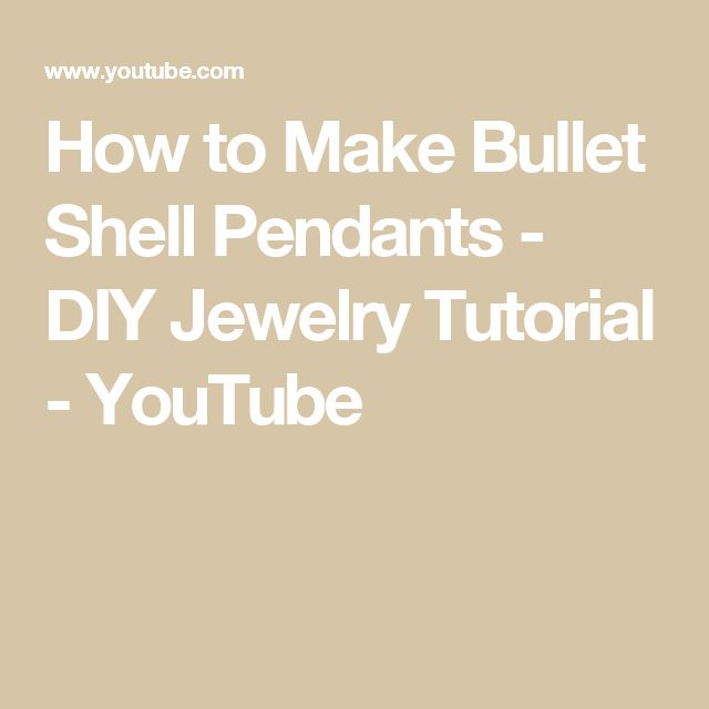 How to Make Bullet Shell Pendants - DIY Jewelry Tutorial - YouTube