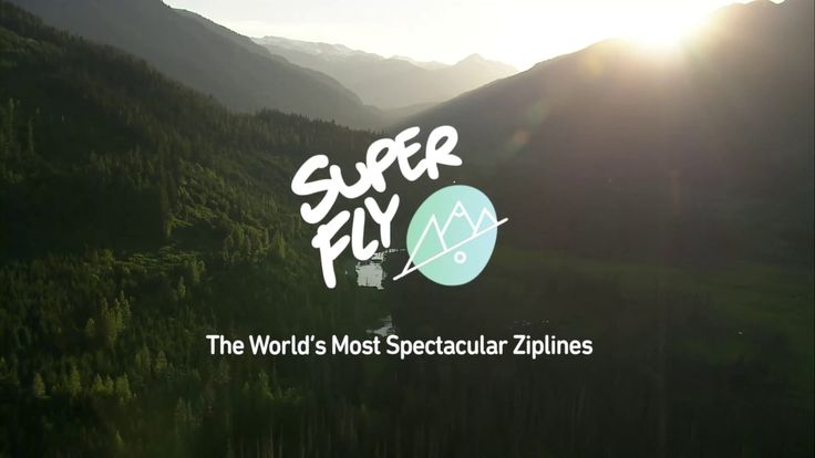 The World's Most Spectacular Ziplines - Official Superfly Whistler Commercial