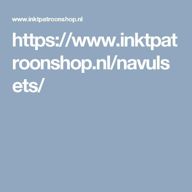 https://www.inktpatroonshop.nl/navulsets/