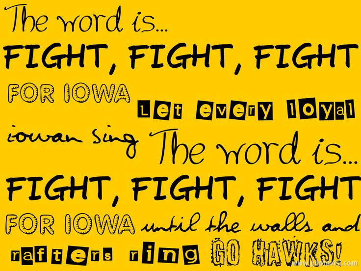 Iowa Hawkeye Fight song...this needs to be put in a picture frame and hung on my wall!!