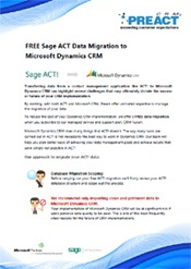 Our free data migration service between Sage ACT! and Microsoft Dynamics CRM