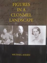 """Figures in a Clonmel Landscape"" is a book of short stories about people who lived in a town over a period of eight centuries of its history, but in telling their individual stories, Michael Ahern tells the story of the town itself."