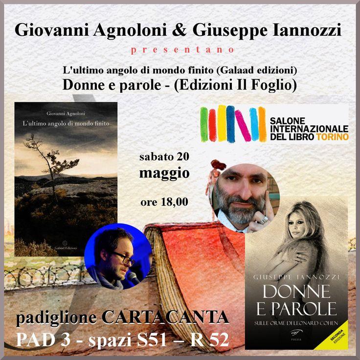 Giovanni Agnoloni e Giuseppe Iannozzi – Sabato 20 maggio alle ore 18,00 presentano i loro libri al Salone Internazionale del Libro di Torino – padiglione CARTACANTA PAD 3 – spazi S51 – R52
