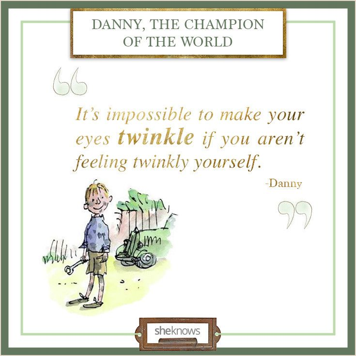 11 Insightful quotes from Roald Dahl books: Twinkle from your toes to your nose.