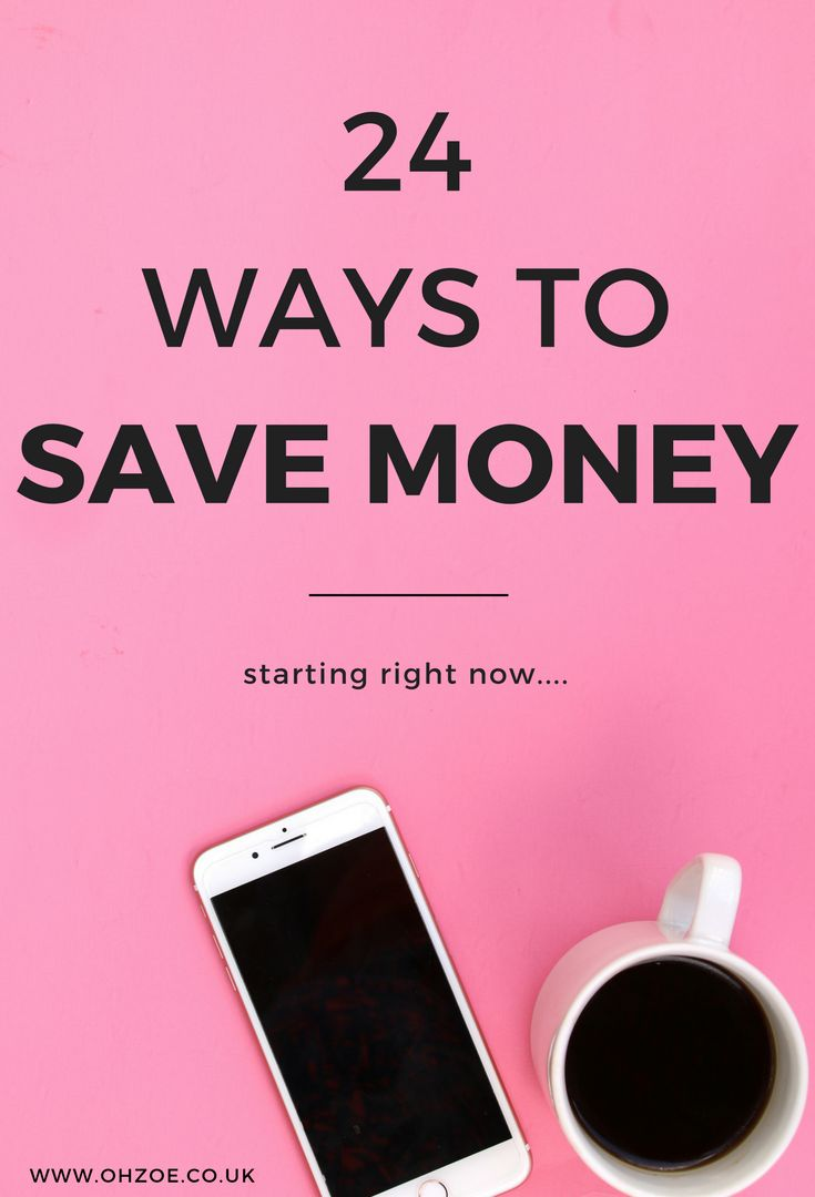 24 ways to save money right now, including how to save money on your phone bill, household outgoings, food, eating out and day trips.