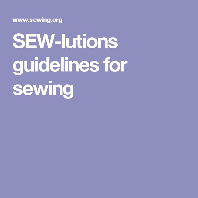 SEW-lutions guidelines for sewing