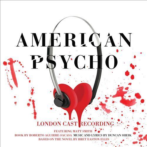 Duncan Sheik | American Psycho | CD 2520 | http://catalog.wrlc.org/cgi-bin/Pwebrecon.cgi?BBID=16090304