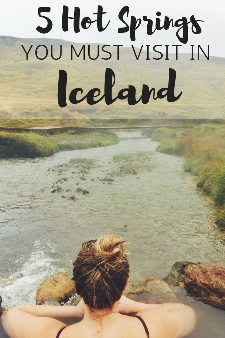 The 5 Hot Springs you must visit in Iceland. Hot springs in Iceland. Blue Lagoon isn't the only one!