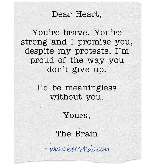 "Best Quotes About Strong Heart: ""Dear Heart, You're Brave. You're Strong And I Promise You"