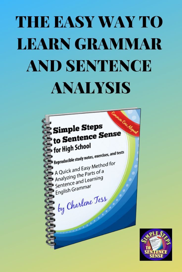 Learning Grammar And Sentence Analysis Is Easy If You Follow Charlene Tess S 8 Simple Steps To Sentence Sense Included Is T Grammar Workbook Grammar Sentences [ 1102 x 735 Pixel ]