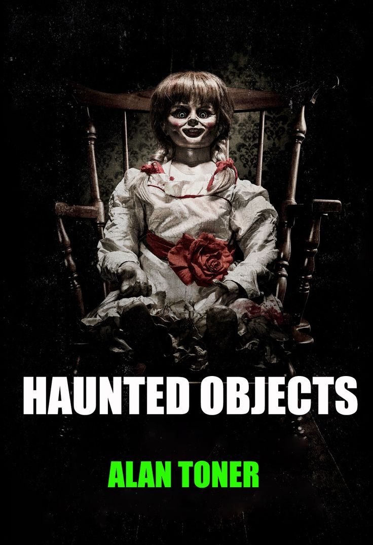 Cover of my book HAUNTED OBJECTS, now available in both paperback and Kindle format from Amazon.