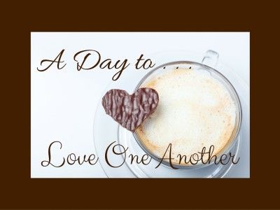 """Hearts and roses and candies and all the lace and loveliness that is associated with Valentine's Day is so wonderful!! But . . . oh, there is so much more to """"love"""" (as we said in our post last week) and Valentine's Day is just too short! Any day is a good day to love one another . . ."""