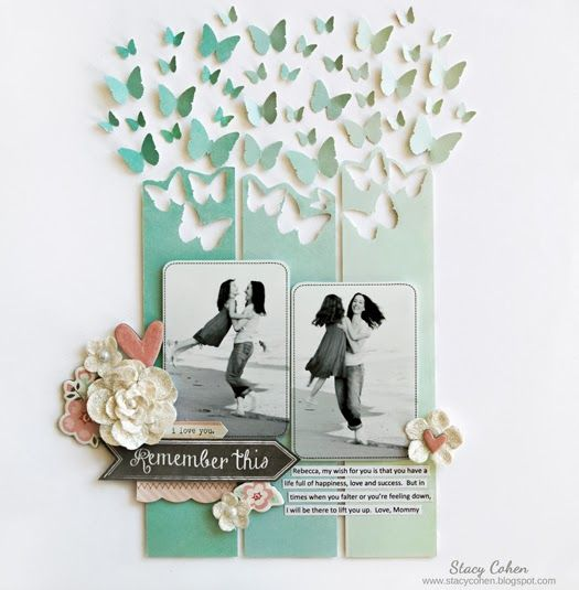 I love this layout by Stacy Cohen.... love all the punched butterflies (3 sizes) in an ombre color pattern!!!