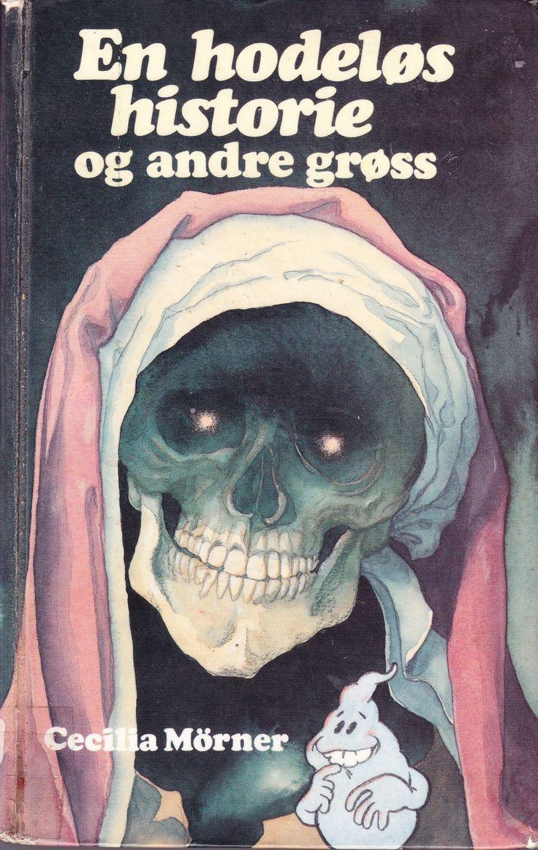 """""""En hodeløs historie og andre grøss - spøkelseshistorier fra mange land"""" av Cecilia Mørner"""