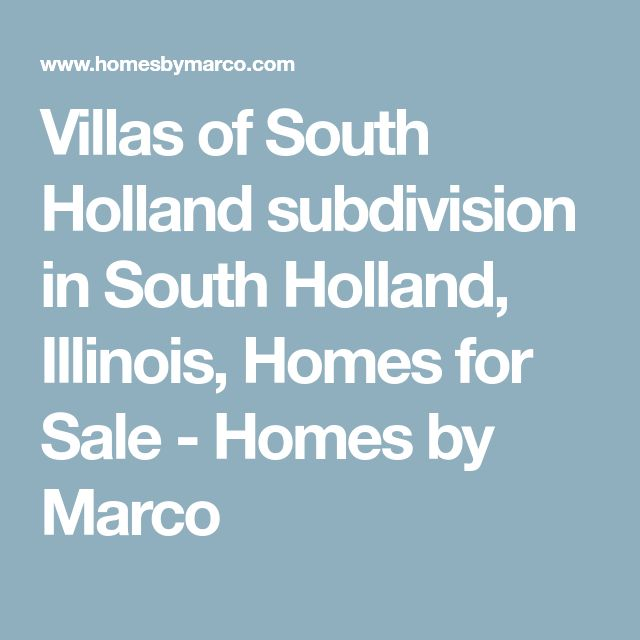 Villas of South Holland subdivision in South Holland, Illinois, Homes for Sale - Homes by Marco