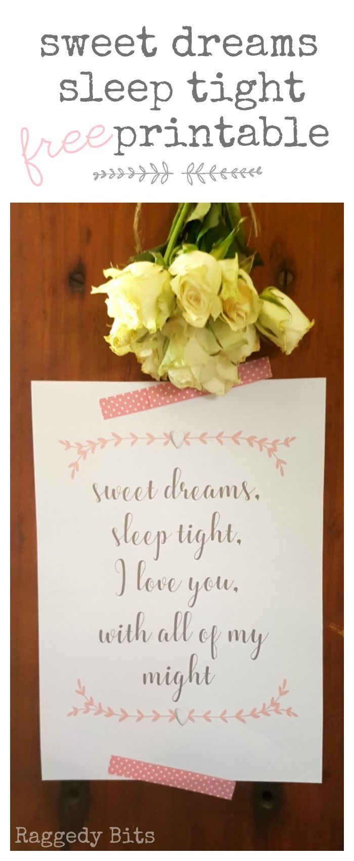 A perfect way to tell someone you love them not just for Valentines Day but all year round! Sharing my FREE Sweet Dreams Sleep Tight Printable | www.raggedy-bits.com