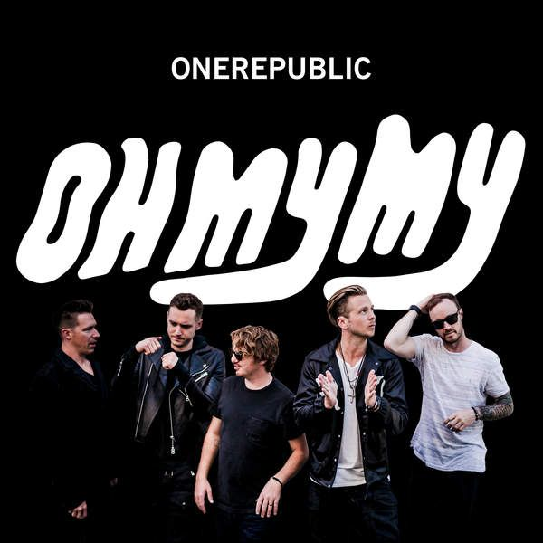 OneRepublic Oh My My , the cover of the new album, out October 7th 2016 .... I miss Native so f'kn much ... #OneRepublic #OhMyMy .... I don't have oh my my on my mind, no oh my my on my mind, no I have no oh my my on my mind just Native ... sorry Sam, sorry 1R, sorry love ...