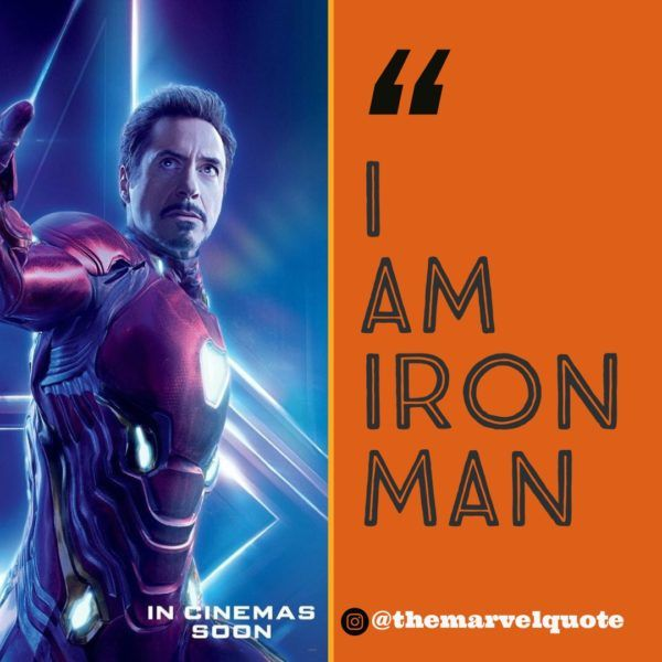 I Am Iron Man Marvel Quotes Iron Man Quotes Marvel Quotes Iron Man