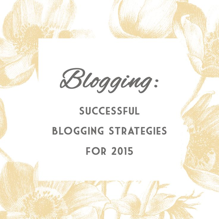Successful modern blogging for 2015