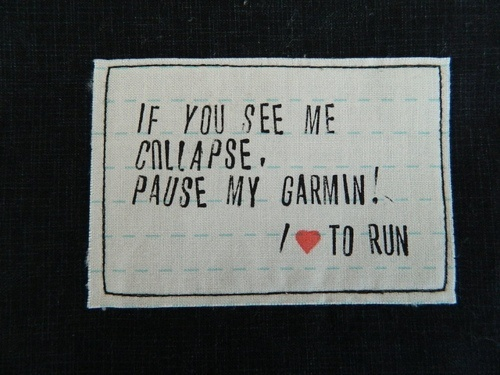 If you se me collapse, pausy my Garmin :DFabrics Letters, Hands Stamps, Quotes Appliques, Appliqués Tutorials, S O' T A K Handmade, Favorite Quotes, Running Quotes, 10 Inspiration, Fit Motivation
