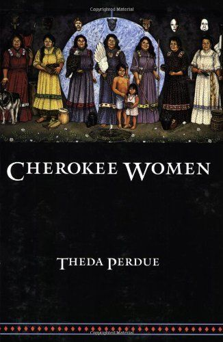 the story about the cherokee women and the way gender affected the cherokee culture Prior to christian intervention, fluid gender identities of the native american two spirits were seen as a gift from the gods, says pearson mckinney.