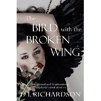 #Book Review of #TheBirdwiththeBrokenWing from #ReadersFavorite  Reviewed by Savannah Edelen (Teen Reviewer) for Readers' Favorite    The Bird with the Broken Wing by D.L. Richardson is a new type of story. Everyone has heard of purgatory, but not many actually have been there. Ben is one of the few who have been to purgatory and got to tell the story of it. Or rather I should say that this is Jet's story. Jet is a young teenage girl in high school. She has a strict family. Her father is…