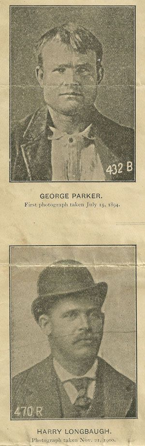 Train Robbers - George Parker (alias Butch Cassidy) and Harry Longbaugh (alias the Sundance Kid).
