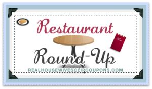Restaurant Deals and Coupons for 6-21-13