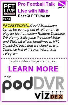 #PROFESSIONAL #PODCAST  Pro Football Talk Live with Mike Florio    Best Of PFT Live #2    READ:  https://podDVR.COM/?c=c3a4e45c-aa8d-4beb-20d4-8b7ac43c76cc