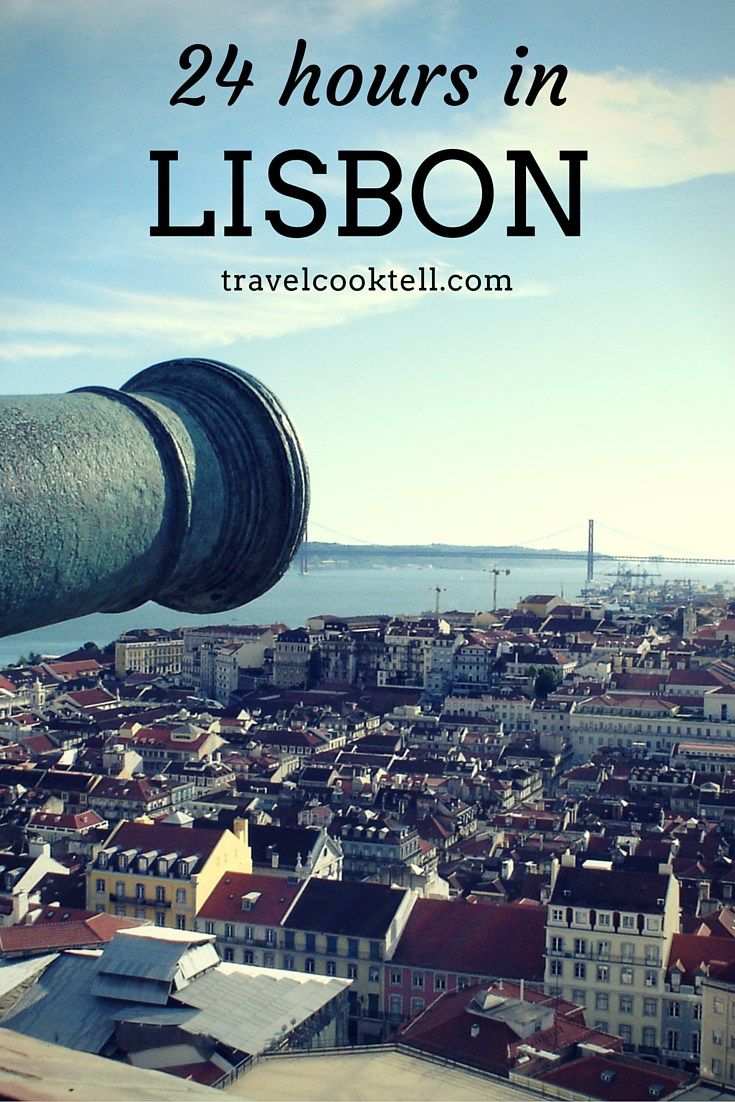 79 best images about my photography on pinterest santiago cook - 24 Hours In Lisbon Portugal Travel Cook Tell