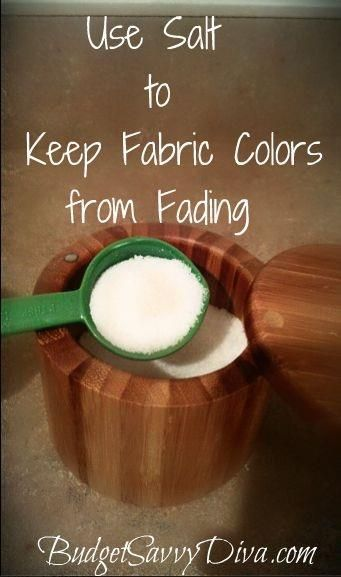 Use salt to keep fabric colors from fading...
