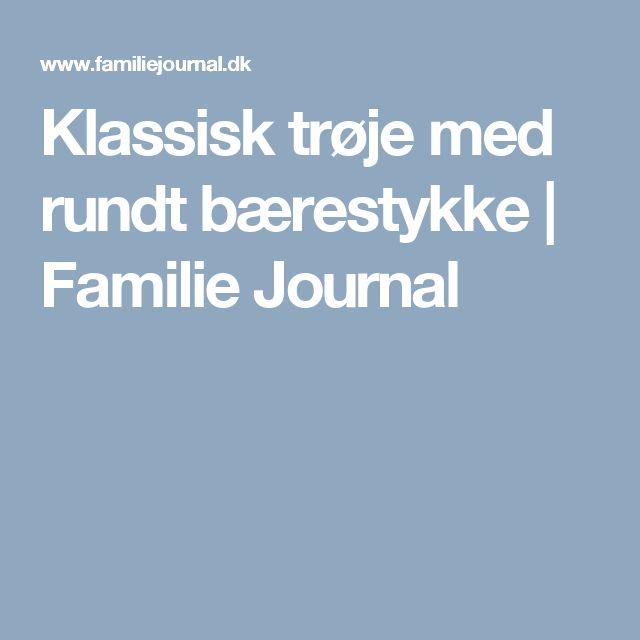 Klassisk trøje med rundt bærestykke | Familie Journal