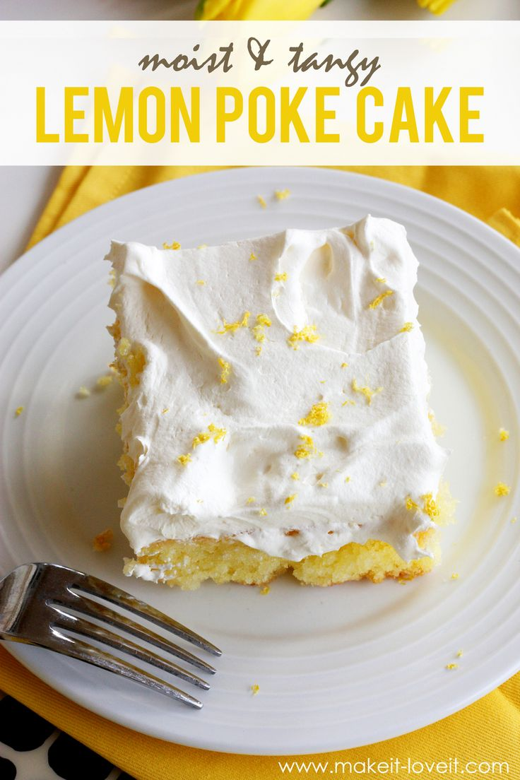 Moist and Tangy Lemon Poke Cake (...Gluten Free version included) --- a dessert everyone will love!   via Make It and Love It