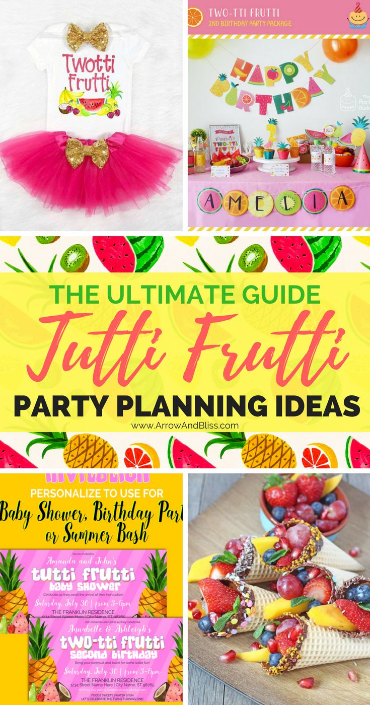 Planning a tutti frutti birthday party or baby shower? Check out this ultimate guide tomake sure your party is the tutti frutti-est! List compiled by Victoria Shari at Arrow and Bliss