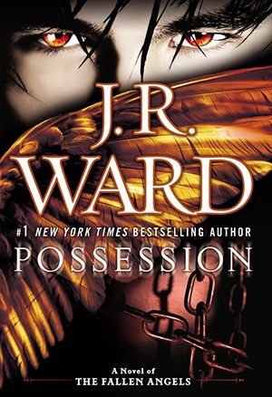 #CoverReveal: Possession (Fallen Angels #5) by J.R. Ward | October 1, 2013.