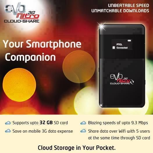 Introducing Nitro CloudShare, the cloud storage in your pocket with SD card data sharing over WiFi.  Save on your mobile 3G data expense by getting high download limits.*  Supports up to 32 GB of storage with MicrosSD card, so you can store and use content as and when you like.  Blazing 3G nitro speed of up 9.3 Mbps in over 200+ cities.  For details, visit http://www.ptcl.com.pk/Home/PageDetail?ItemId=255&linkId=463
