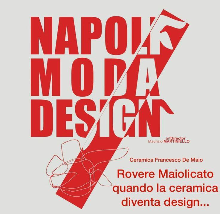 #NapoliModaDesign la #CeramicaFrancescoDeMaio #RovereMaiolicato :