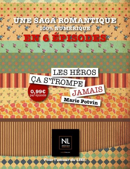 Lancement de la série de Marie Potvin, Les Héros ça s'trompe jamais | Blog.ePagine | Marie Potvin, revues de presse | Scoop.it