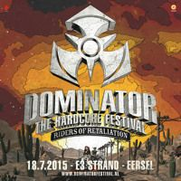 Dominator festival 2015 - Riders of Retaliation | Arms Depot area by Dominator Festival on SoundCloud