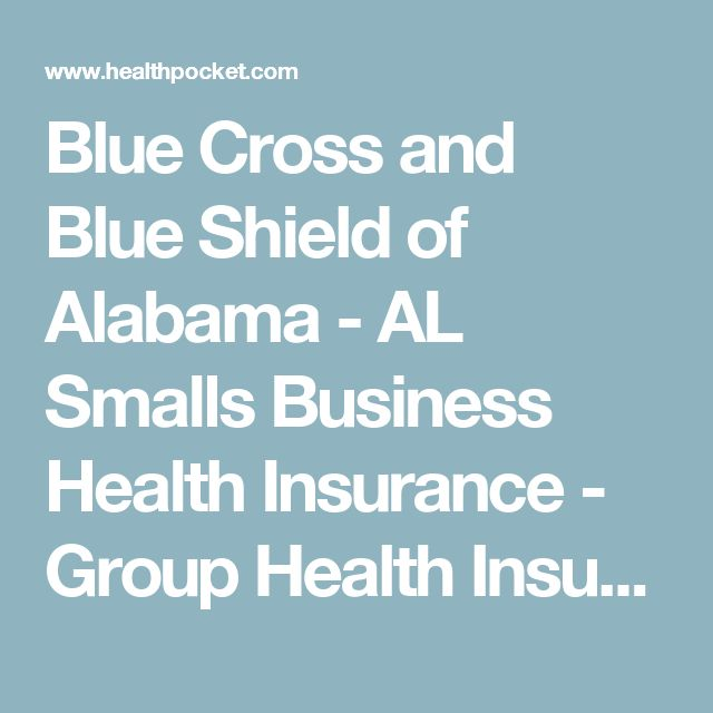 Blue Cross and Blue Shield of Alabama - AL Smalls Business Health Insurance - Group Health Insurance for Small Businesses - HealthPocket