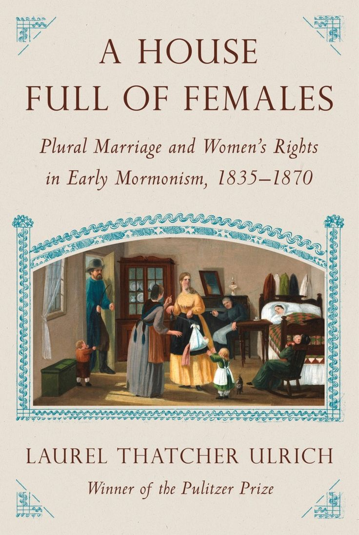 Laurel Thatcher Ulrich mines Mormon women's diaries to reveal their hopes and sorrows.