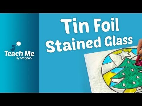 Teach Me: Tin Foil Stained Glass - YouTube