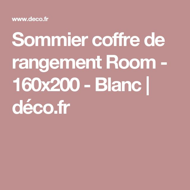 Sommier coffre de rangement Room - 160x200 - Blanc | déco.fr
