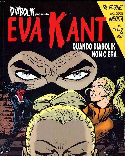 Eva Kant - Quando Diabolik Non c'EraItalian | RAR/CBR | 190 pages | 212 MB