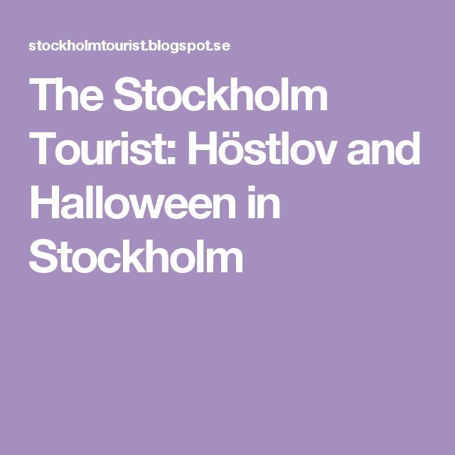 The Stockholm Tourist: Höstlov and Halloween in Stockholm