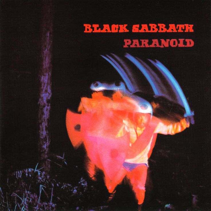 Black Sabbath - Paranoid. Looking at this now, doesn't seem so scary.