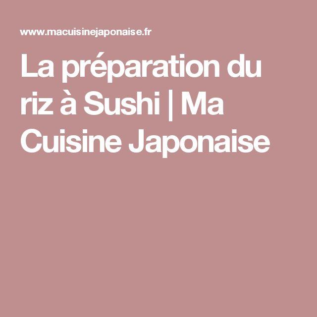 La préparation du riz à Sushi | Ma Cuisine Japonaise