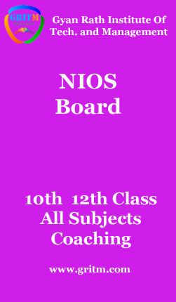 NIOS Admission 2017 open for 10th 12th class. Get best Coaching at GRITM in Delhi for NIOS CBSE ICSE and all state board exam.